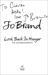Jo Brand signed title page of her autobiography 'Look Back in Hunger'