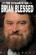 Brian Blessed's autobiography 'The Dynamite Kid'