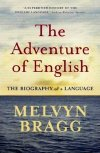 Melvyn Bragg's 'The Adventures of English'