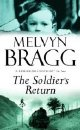 Melvyn Bragg's 'The Soldier's Return'