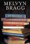 Melvyn Bragg's '12 Books That Changed the World'