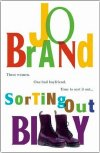 Jo Brand's novel 'Sorting Out Billy'