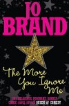 Jo Brand's novel 'The More You Ignore Me'