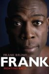 Frank Bruno's autobiography 'Frank: Fighting Back'