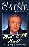Michael Caine's first autobiography 'What's It All About?'