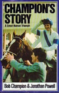 'Champions Story' by Bob Champion and Jonathan Powell