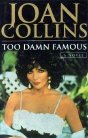 Joan Collins' novel 'Too Damn Famous'