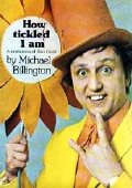 'How Tickled I Am' by Michael Billington