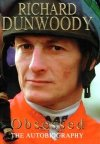 Richard Dunwoody's first autobiography 'Obsessed'