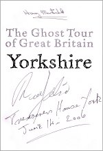 'The Ghost Tour of Great Britain - Yorkshire' signed by Richard Felix and Harry Martindale