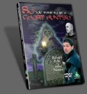 DVD 'So You Want to be a Ghost Hunter?'