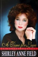 Shirley Anne Field's autobiography 'A Time for Love'