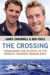 'The Crossing' by Ben Fogle & James Cracknell