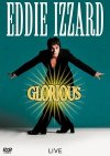 Eddie Izzard 'Glorious' dvd