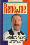 Rene & Me by Gorden Kaye and Hilary Bonner