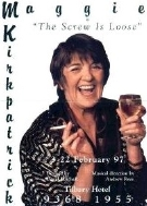Maggie Kirkpatrick's one-woman show 'The Screw is Loose' (1997)