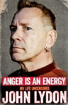 John Lydon's autobiography 'Anger is an Energy' (2014)