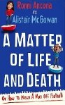 'A Matter of Life and Death' by Ronni Ancona & Alistair McGowan