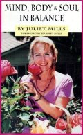 Juliet Mills' book 'Mind, Body and Soul in Balance'