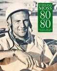 'Stirling Moss: 80 Cars for 80 Years' by Peter Russell