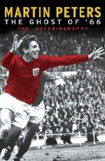 Martin Peters' autobiography - The Ghost of '66