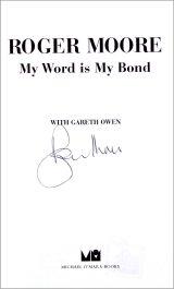 Signed title page of Sir Roger Moore's autobiography 'My Word Is My Bond'
