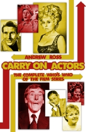 'Carry On Actors' by Andrew Ross (published 2015)