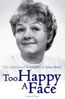'Too Happy A Face: The authorised biography of Joan Sims' by Andrew Ross