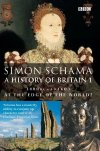 Simon Schama's book 'A History of Britain Vol 1'