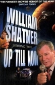 William Shatner's autobiography 'Up Till Now'