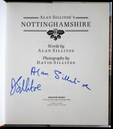Alan Sillitoe's Nottinghamshire signed by Alan Sillitoe and his son David Sillitoe