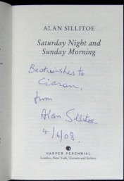 Saturday Night and Sunday Morning book signed by Alan Sillitoe on 4th June 2008