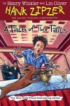 Hank Zipzer book 'A Tale of Two Tails' by Lin Oliver & Henry Winkler