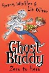 Ghost Buddy book 'Hero to Zero' by Lin Oliver & Henry Winkler