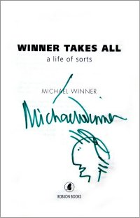 Signed copy of Michael Winner's autobiography 'Winner Takes All'